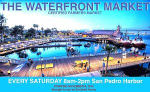 Waterfront Farmers Market @ Downtown Harbor &Town Square | Los Angeles | California | United States