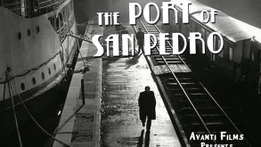 """New Online Series """"The Port of San Pedro"""""""